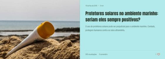 Clique na imagem para ler o artigo sobre protetores solares e o impacto que podem causar no ambiente marinho. Leia aqui - Instituto Bióicos 2018
